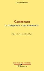 Célestin Djamen - Cameroun - Le changement, c'est maintenant !.