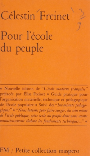 Pour l'école du peuple. Guide pratique pour l'organisation matérielle, technique et pédagogique de l'école populaire