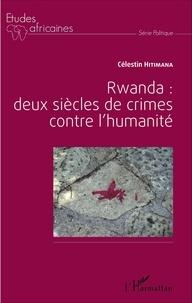 Rwanda : deux siècles de crime contre lhumanité.pdf