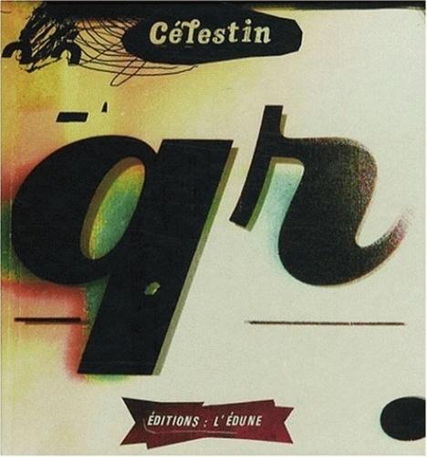 Célestin - Q-R comme....