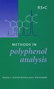 Celestino Santos-Buelga et Gary Williamson - Methods in Polyphenol Analysis.