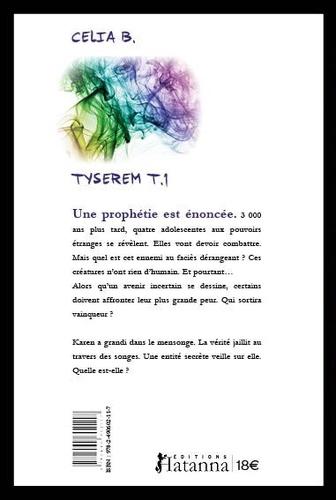 Tyserem Tome 1