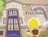 Célia Bagla et Christopher Laignon - La voiture de Petit Soleil.