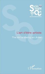 Celia Bense Ferreira Alves et Frédéric Poulard - Opus - Sociologie de l'Art N° 23-24 : L'art d'être artiste.