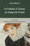 Célia Bertin - La Femme à Vienne au temps de Freud.