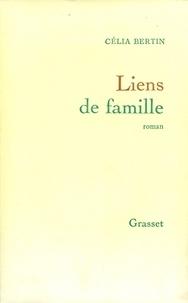 Célia Bertin - Liens de famille.