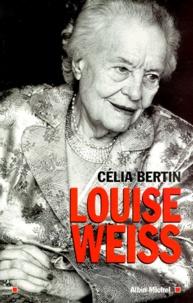 Célia Bertin - Louise Weiss.