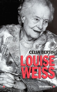 Célia Bertin et Célia Bertin - Louise Weiss.