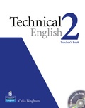 Celia Bingham - Technical English Level 2. - Teacher's Book with CD-ROM.