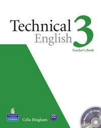 Celia Bingham - Technical English Level 3 Teacher's Book/Test Master CD-Rom Pack.