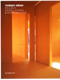 Célia Charvet et Yves Ravey - Thierry Géhin en lieux - Installations & interventions.