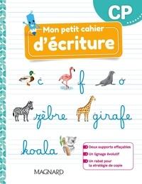 Célia Cheynel et Caroline Maupin - Mon petit cahier d'écriture CP.
