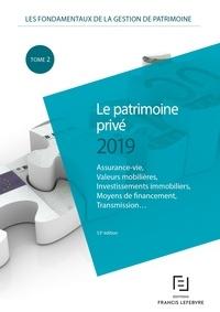 Les fondamentaux de la gestion de patrimoine - Tome 1, Le patrimoine privé.pdf