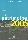 Célia Cuvillier et Gaëlle Féchant-Garnier - Les Mémentos PM&T 2005 - Tome 1, Le patrimoine.