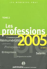 Célia Cuvillier et Gaëlle Féchant-Garnier - Les Mémentos PM&T - Tome 2, Les professions.