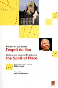 Célia Forget - Penser et pratiquer l'esprit du lieu. 1 DVD
