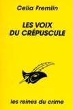 Celia Fremlin - Les voix du crépuscule.