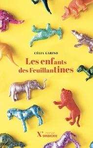 Célia Garino - Les enfants des Feuillantines.