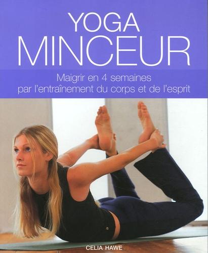 Celia Hawe - Yoga minceur.