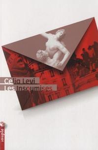 Celia Levi - Les insoumises.