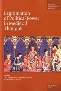 Celia Lopez Alcalde et Josep Puig Montada - Legitimation of political power in Medieval thought.