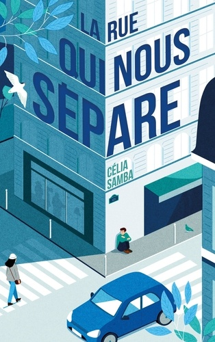 La rue qui nous sépare de Célia Samba - Grand Format - Livre - Decitre