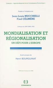 Célimène Mucchielli - Mondialisation et régionalisation - Un défi pour l'Europe.