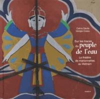 Histoiresdenlire.be Sur les traces du peuple de l'eau - Le théâtre de marionnettes au Vietnam Image