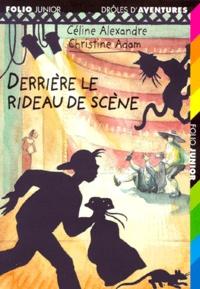 Céline Alexandre et Christine Adam - Derrière le rideau de scène.
