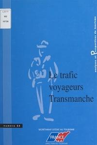 Céline Alia et  Secrétariat d'Etat au Tourisme - Évolution du trafic voyageurs sur le Transmanche.