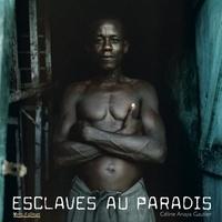 Céline Anaya Gautier - Esclaves au paradis. 1 CD audio