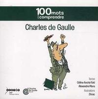 Céline Anché-Toti et Alexandre Mora - Charles de Gaulle.