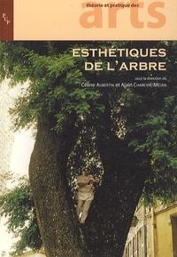 Céline Aubertin et Alain Chareyre-Méjan - Esthétiques de l'arbre.