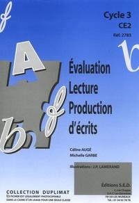 Céline Augé - Evaluation Lecture-Production d'écrits CE2 - Fiches photocopiables.