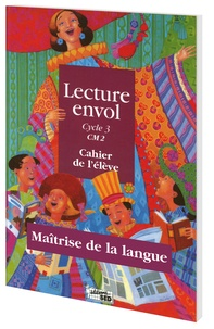 Céline Augé et Jacqueline Besse - Maîtrise de la langue CM2 - 3 classeurs Tomes 1 à 3.