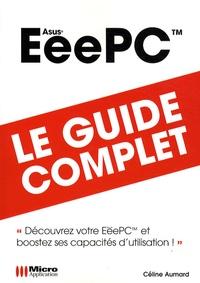 Céline Aumard - EeePC - Le guide complet.