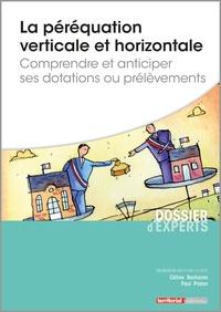 La péréquation verticale et horizontale- Comprendre et anticiper ses dotations ou prélèvements - Céline Bacharan |