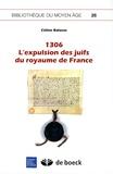 Céline Balasse - 1306, l'expulsion des juifs du royaume de France.