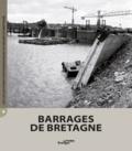Céline Barbin - Barrages de Bretagne.