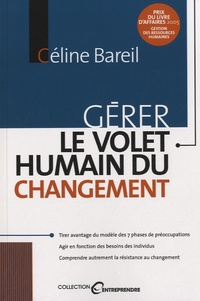 Celine Bareil - Gérer le volet humain du changement.