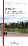 Céline Barrère et Grégory Busquet - Mémoires et patrimoines - Des revendications aux conflits.