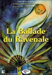 Céline Barret-Alanvert - La ballade du Ravenale.