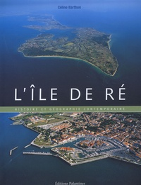 Céline Barthon - L'île de Ré.