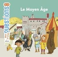 Céline Bathias-Rascalou - Le Moyen Âge.