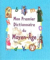 Mon premier dictionnaire du Moyen-Age.pdf