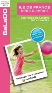 Céline Baussay et Sarah Ben Ammar - Guide Balado bébé et enfant, Ile de France.