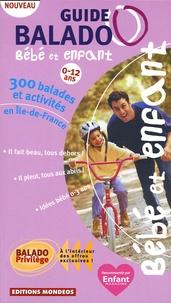 Céline Baussay et Ludivine Boiard - Guide Balado bébé et enfant.