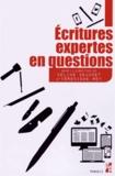 Céline Beaudet et Véronique Rey - Ecritures expertes en questions.