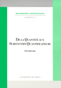 Céline Benninger - De la quantité aux substantifs quantificateurs.