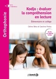 Céline Béra et Caroline Poitou - Kodjo : évaluer la compréhension en lecture - Elémentaire et Collège.